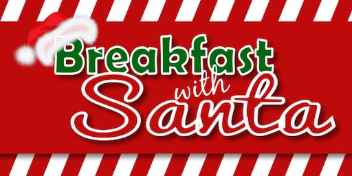 Breakfast with Santa & Mrs. Clause