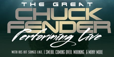 Chuck Fender Performing Live tickets