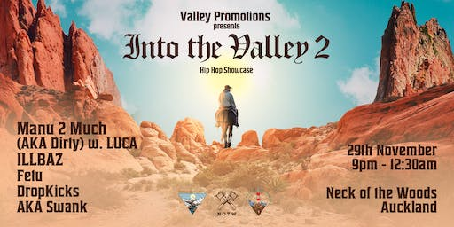 Valley Promotions Presents: Into The Valley  2 (Hip-Hop Showcase)