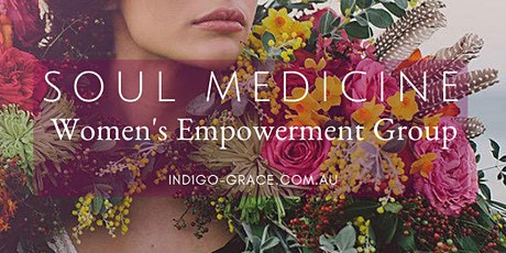 Soul Medicine Women's Empowerment Group single sessions tickets