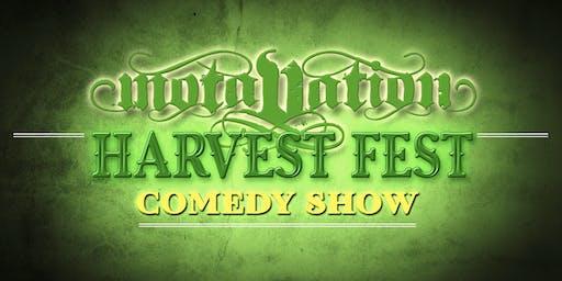 MOTAVATION Harvest Fest#5 Comedy Concert