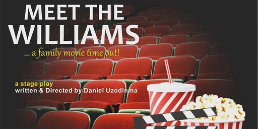Meet The Williams (A Live Stage Play Musical)