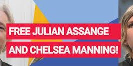 Free Julian Assange and Chelsea Manning!