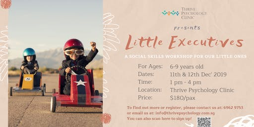 Little Executives: A Socials Skills Workshop for Our Little Ones