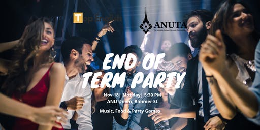 End of Term Party 2019