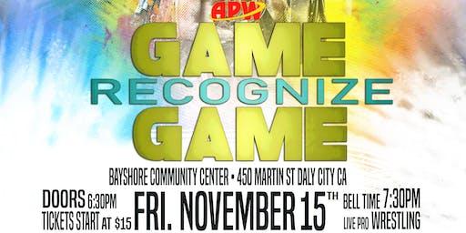 All Pro Wrestling: #GameRecognizeGame