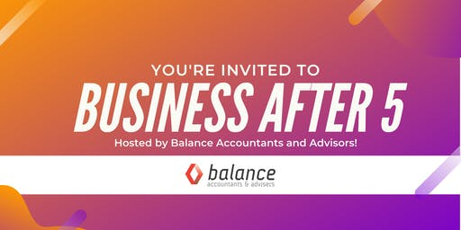 Business After 5 Feat. Balance Accountants and Advisors