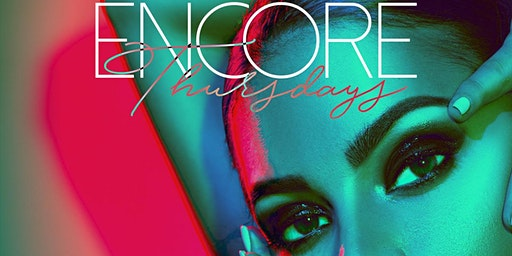 Encore Thursdays