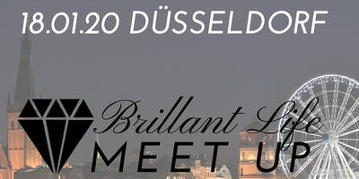 Brillant Life - Meet up! DÜSSELDORF