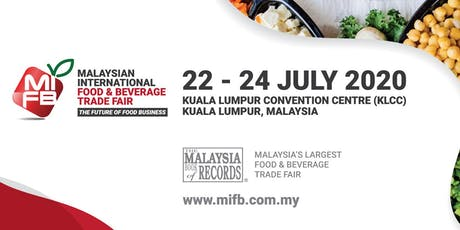Malaysian International Food & Beverage (MIFB) Trade Fair tickets