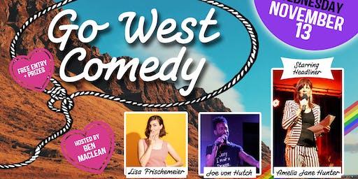 Go West Comedy Showcase with Headliner Amelia Jane Hunter