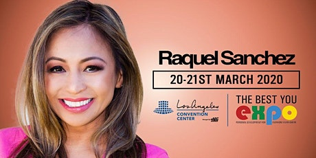 Raquel Sanchez at The Best You EXPO 2020, Los Angeles tickets