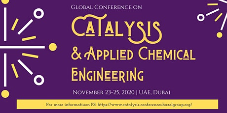 Global Conference on Catalysis & Applied Chemical Engineering (GCC 2020) tickets