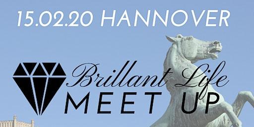 Brillant Life - Meet up! HANNOVER