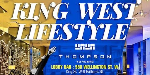 KING WEST LIFESTYLE | The Thompson Hotel Toronto Lobby Bar |  Sat Dec 21st