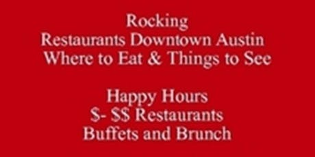 Where to Eat Save Half-Off Food & Drink  Rocking Restaurants Downtown Austin & Things to See Austin baesoe Food Tours	iP Clickable PDF tickets