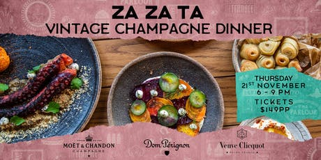 Vintage Champagne Dinner by ZA ZA TA and Moet Hennessy tickets