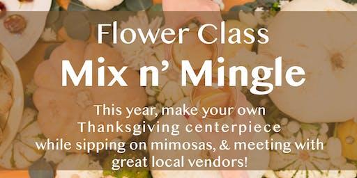 Flower Class Mix & Mingle