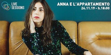 Anna e l'appartamento • Live Session biglietti