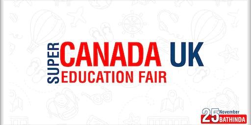Super Canada UK Education Fair 2019 - Bathinda