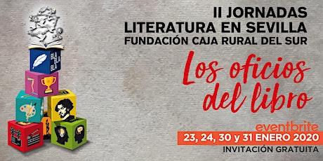 II Jornadas de Literatura en Sevilla - Fundación Caja Rural del Sur entradas