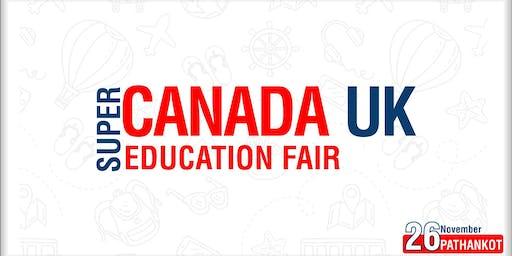 Super Canada UK Education Fair 2019 - Pathankot