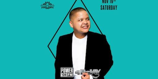 Power106 DJ P-Jay Saturday, 11/16