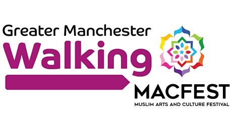 Walk with MACFEST & celebrate Eid with Greater Manchester Walking Festival tickets