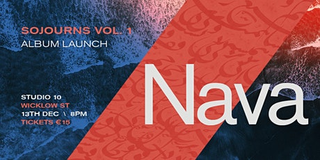"NAVA: ""Sojourns: Volume 1"" Launch tickets"