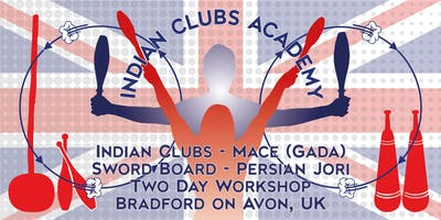A Unique 2-day INDIAN CLUBS ACADEMY Workshop
