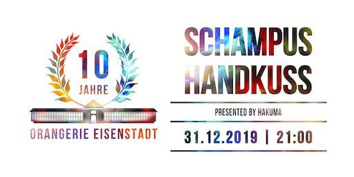 Schampus & Handkuss   31.12.2019   Orangerie Eisenstadt