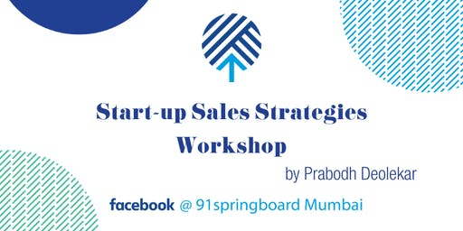 Start-up Sales strategies workshop by Prabodh Deolekar