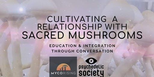 Cultivating A Relationship With Sacred Mushrooms