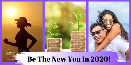 A PERFECT WAY TO START YOUR NEW YEAR: Be The New You In 2020! tickets