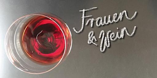 Frauen & Wein – 8 nach 7. Tasting mit Robert Frey