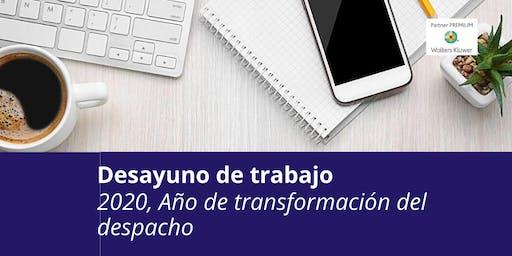 Desayuno de trabajo. 2020 Año de transformación del Despacho Profesional