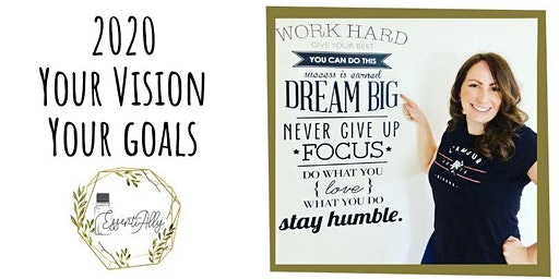 2020: Your Vision Your Goals Create Your Vision Board