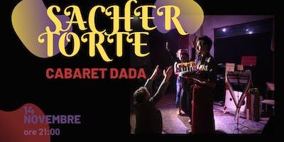 Sacher Torte | Cabaret Dada