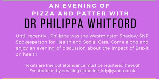 An evening of Pizza & Patter with Dr Philippa Whitford