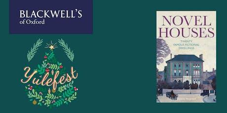 Yule Fest 2019 - Christina Hardyment 'Novel Houses' tickets
