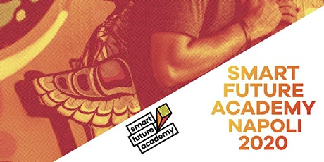 Smart Future Academy Napoli 2020 tickets