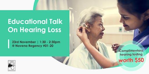 Educational Talk On Hearing Loss
