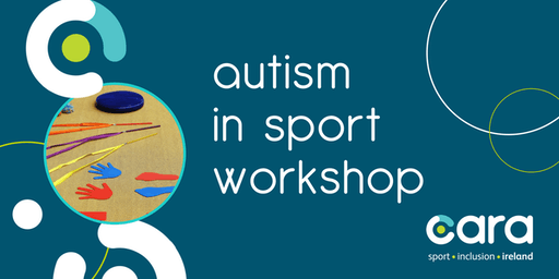 Autism in Sport Workshop - Wicklow LSP