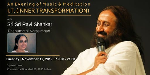 An Evening of Music & Meditation  I.T. (INNER TRANSFORMATION) With Sri Sri