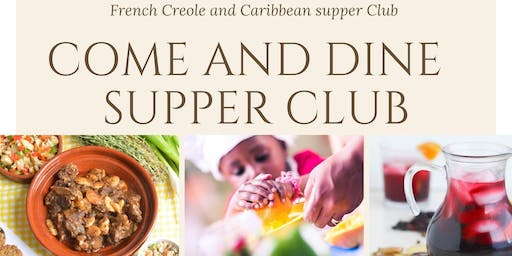 Come and dine supper club a taste of the Caribbean