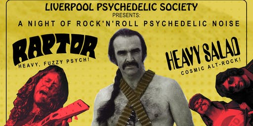 Liverpool Psychedelic Society: Raptor/Heavy Salad/Thee Lucifer Sams