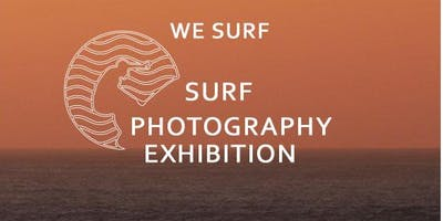 WE SURF Student Surf Photography Exhibition