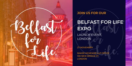 Belfast for Life Expo Launch Event in London tickets