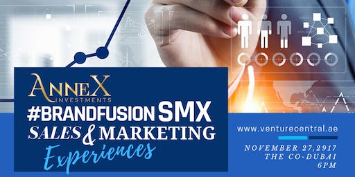 #BrandFusionSMX Sales and Marketing Experiences