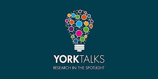 YorkTalks 2020 - Session Three